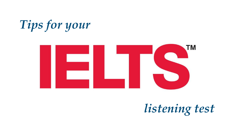 Tips for your IELTS listening test